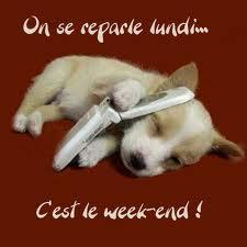 excellent weekend à tous!